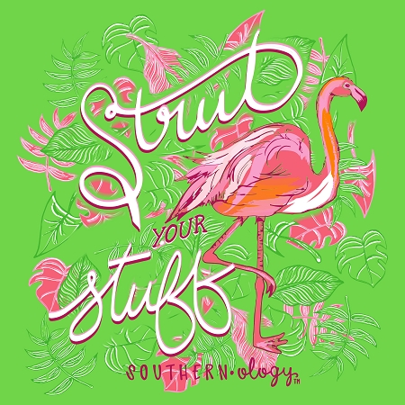 Add To My Lists Southernology Strut Your Stuff Flamingo