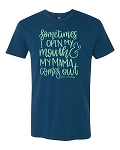 My Mama Comes Out Statement Tee