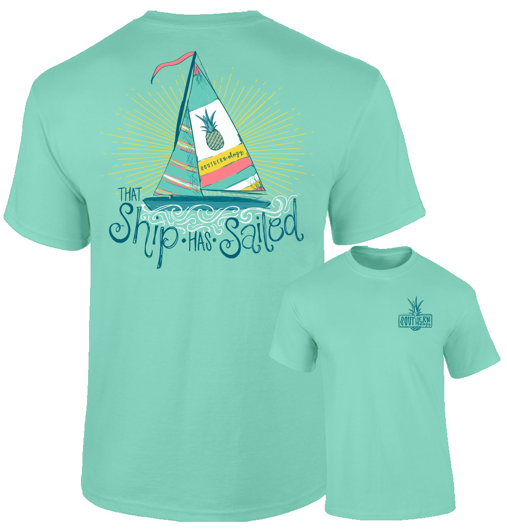 Southernology® That Ship Has Sailed T-shirt