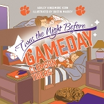 'Twas the Night Before Gameday – Clemson Tigers