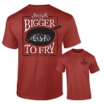 Southernology® Bigger Fish to Fry T Shirt