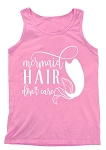 Mermaid Hair Don't Care Tank