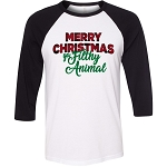 Merry Christmas Ya Filthy Animal Raglan