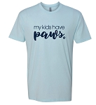 LIMITED EDITION My Kids Have Paws T-Shirt