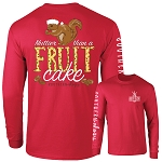 Southernology® Nuttier Than A Fruit Cake Long Sleeve