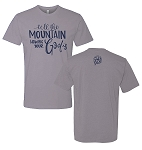 LIMITED EDITION Because Of Grace® Go Tell The Mountain