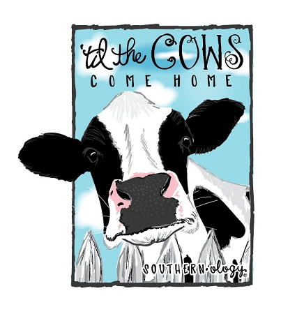 Southernology® Til the Cows Come Home Decal