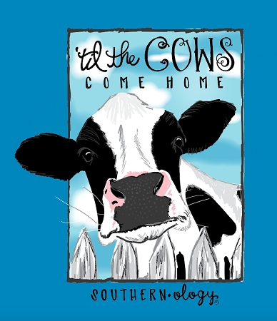 Southernology® Til The Cow Comes Home T Shirt